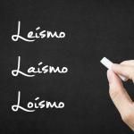Leísmo, laísmo y loísmo: claves para evitarlos